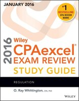 Wiley CPAexcel Exam Review 2016 Study Guide January: Regulation