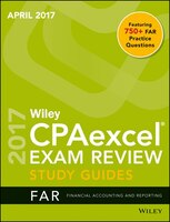 Wiley CPAexcel Exam Review April 2017 Study Guide: Financial