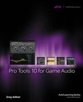 Pro Tools 10 For Game Audio
