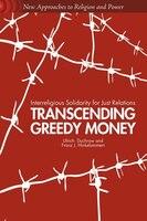 Transcending Greedy Money: Interreligious Solidarity for Just Relations