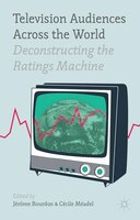 Television Audiences Across the World: Deconstructing the Ratings Machine