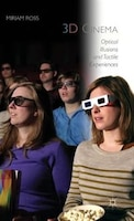 3D Cinema: Optical Illusions and Tactile Experiences