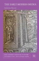 The Early Modern Medea: Medea in English Literature, 1558-1688