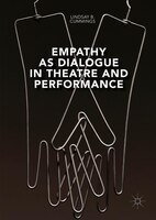 Empathy As Dialogue In Theatre And Performance