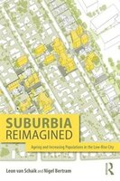 Suburbia Reimagined: The City And Ageing Populations In The Information Era
