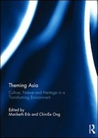 Theming Asia: Culture, Nature And Heritage In A Transforming Environment