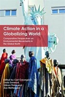 Climate Action In A Globalizing World: Comparative Perspectives On Environmental Movements In The Global North