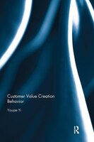 Customer Value Creation Behavior