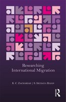 Researching International Migration: Lessons From The Kerala Experience