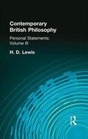 Contemporary British Philosophy: Personal Statements    Third Series