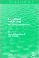 Agricultural Productivity: Measurement And Explanation