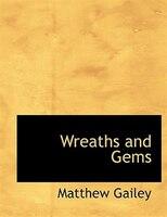 Wreaths And Gems