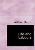 Life And Labours