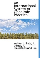 An International System of Ophalmic Practical