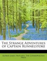 The Strange Adventures Of Captain Runnelstoke
