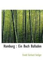 Hamburg: Ein Buch Balladen