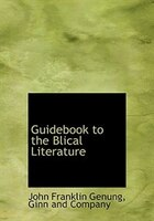 Guidebook to the Blical Literature