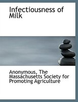 Infectiousness of Milk