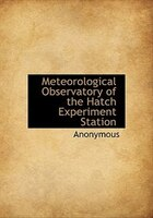 Meteorological Observatory of the Hatch Experiment Station