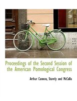 Proceedings of the Second Session of the American Pomological Congress