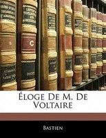 Éloge De M. De Voltaire