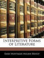 Interpretive Forms Of Literature