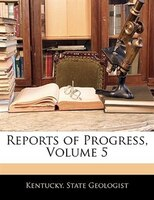 Reports Of Progress, Volume 5