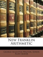 New Franklin Arithmetic