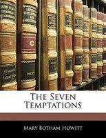 The Seven Temptations