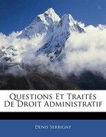 Questions Et Traités De Droit Administratif