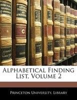 Alphabetical Finding List, Volume 2