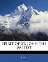 Spirit Of St. John The Baptist