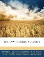 The Law Reports, Volume 6