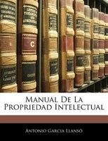 Manual De La Propriedad Intelectual