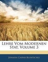 Lehre Vom Modernen Stat, Volume 3