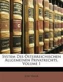 System Des Österreichischen Allgemeinen Privatrechts, Volume 1