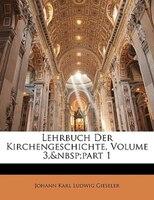 Lehrbuch Der Kirchengeschichte, Dritter Band