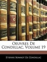 Oeuvres De Condillac, Volume 19