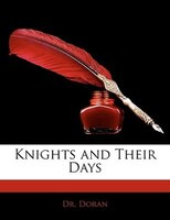 Knights And Their Days