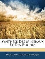 Synthèse Des Minéraux Et Des Roches