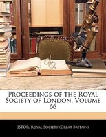 Proceedings Of The Royal Society Of London, Volume 66