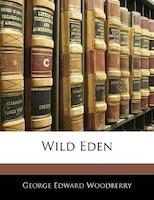 Wild Eden
