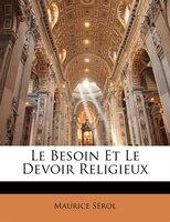 Le Besoin Et Le Devoir Religieux
