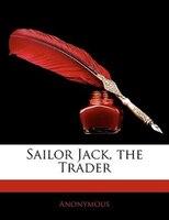 Sailor Jack, The Trader