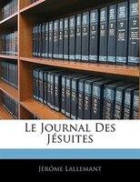 Le Journal Des Jésuites