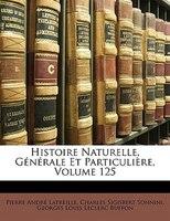 Histoire Naturelle, Générale Et Particulière, Volume 125 - Pierre André Latreille, Charles Sigisbert Sonnini, Georges Louis Leclerc Buffon