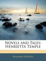 Novels And Tales: Henrietta Temple