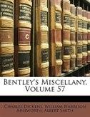 Bentley's Miscellany, Volume 57