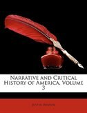 Narrative And Critical History Of America, Volume 3
