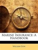 Marine Insurance: A Handbook